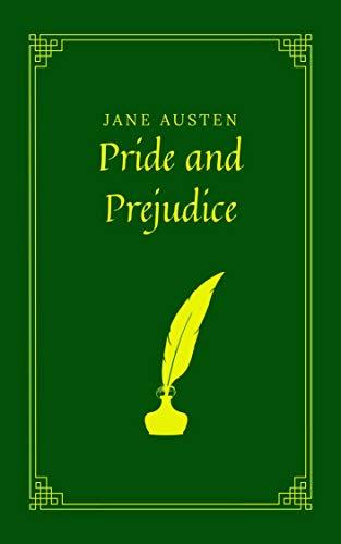 Pride and Prejudice by Jane Austen (English Edition)