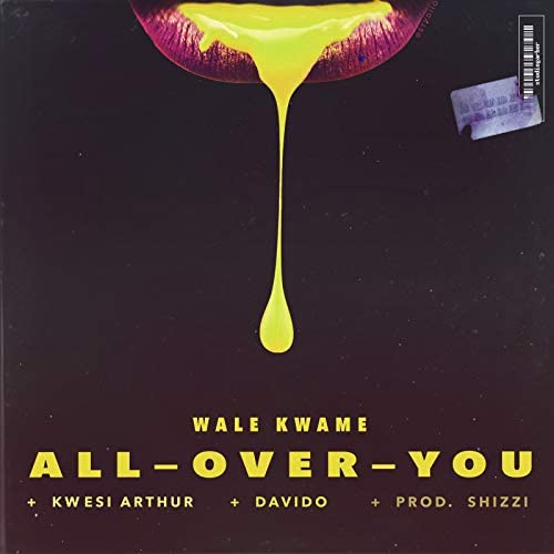 Wale Kwame, DaVido, Kwesi Arthur & Shizzi