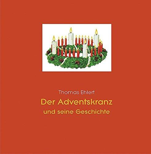 Der Adventskranz und seine Geschichte