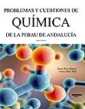 Problemas y cuestiones de Química de la PEBAU de...