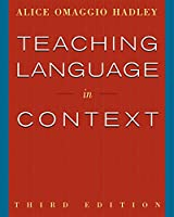 Teaching Language in Context Text (World Languages)