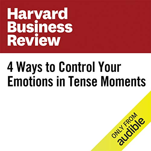 4 Ways to Control Your Emotions in Tense Moments copertina