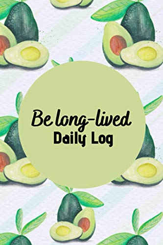 Be long-lived, Daily Nutrition Journal, Track Meals...