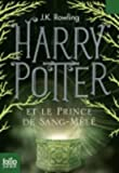 [(Harry Potter Et Le Prince De Sang-mele)] [By (author) J. K. Rowling] published on (October, 2011) - Gallimard - 01/10/2011