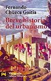 Breve historia del urbanismo (El Libro De Bolsillo - Humanidades)