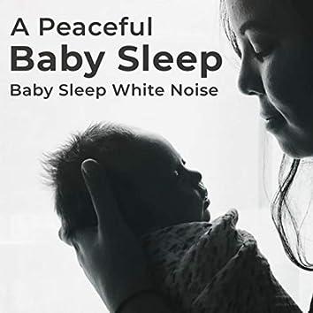 A Peaceful Baby Sleep