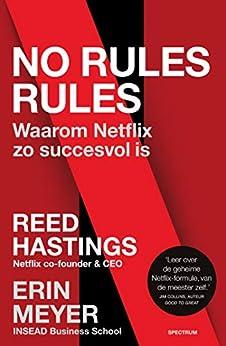 No rules rules van [Reed Hastings, Erin Meyer, Paul Janse]