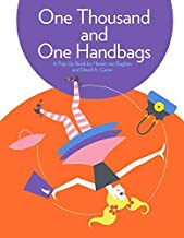 One Thousand And One Handbags - Hester Van Eeghen and David A. Carter