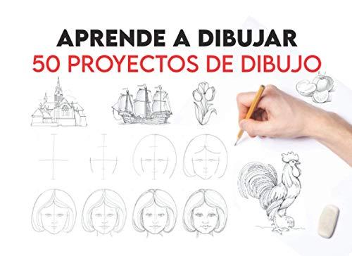 Aprende a Dibujar 50 Proyectos de Dibujo: Paso a Paso (Libros de Dibujo para Principiantes) yo Aprendo Dibujar / Cuaderno de Dibujo Profesional / Dessineo Aprende a Dibujar / Cómo Atraer a la Gente