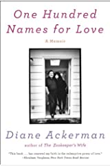 One Hundred Names for Love: A Memoir Kindle Edition