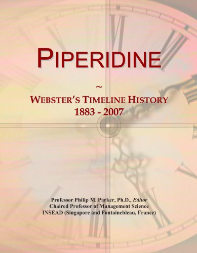 Piperidine: Webster's Timeline History, 1883 - 2007