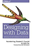 Designing with Data: Improving User Experience with Large Scale User Testing: Improving User Experience with A/B Testing