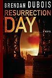 Resurrection Day by Brendan DuBois (2013-08-14)