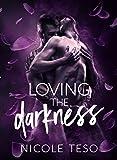 Loving the darkness