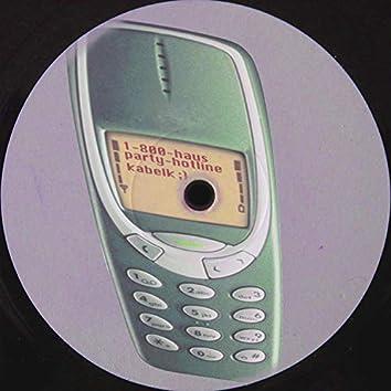 1-800-Haus-Party-Hotline