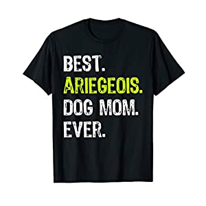 Best Ariegeois Dog MOM Ever Dog Lovers Gift T-Shirt 2