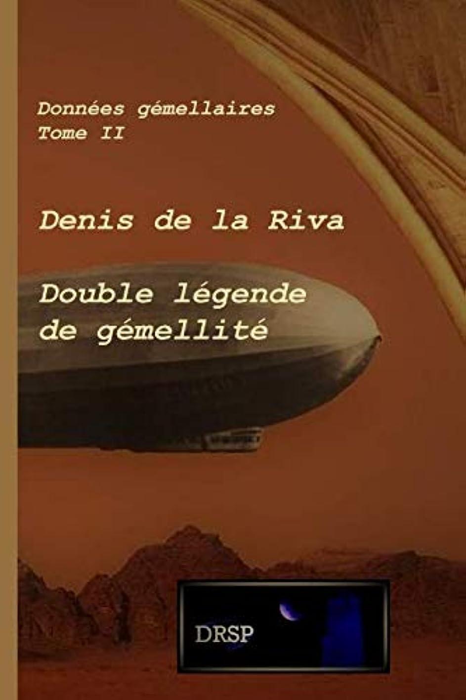 吹きさらし船酔い宣言するDouble légende de gémellité: Données gémellaires - Tome II
