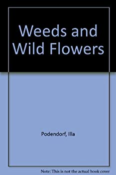Weeds and Wild Flowers 051601661X Book Cover