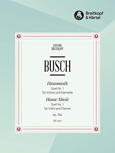 Hausmusik op. 26 für Klarinette und Violine Duett Nr. 1 (EB 5307)