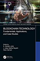Blockchain Technology: Fundamentals, Applications, and Case Studies Front Cover