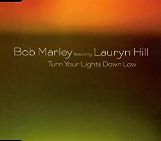 Bob Marley Featuring Lauryn Hill - Turn Your Lights Down Low - Columbia - COL 668101 2
