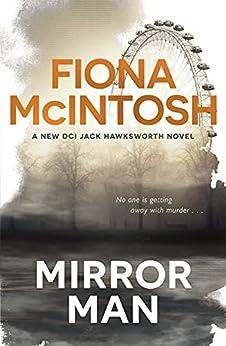 Mirror Man (DCI Jack Hawksworth) by [Fiona McIntosh]