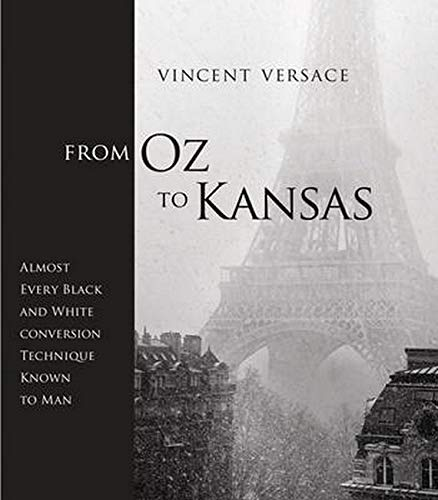 From Oz to Kansas: Almost Every Black and White Conversion Technique Known to Man (Voices That Matter)