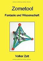 Zometool: Fantasie und Wissenschaft