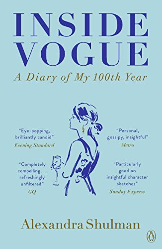 Inside Vogue: A Diary of My 100th Year [Idioma Inglés]: My Diary Of Vogue's 100th Year (171 POCHE)