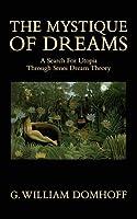 The Mystique of Dreams: A Search for Utopia Through Senoi Dream Theory