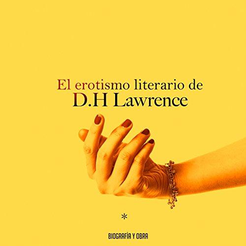 El erotismo literario de D. H. Lawrence [The literary eroticism of D. H. Lawrence]  Audiolibri
