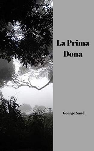 La prima dona (French Edition)