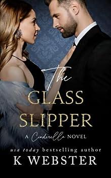 The Glass Slipper  A Cinderella Novel  Cinderella Trilogy