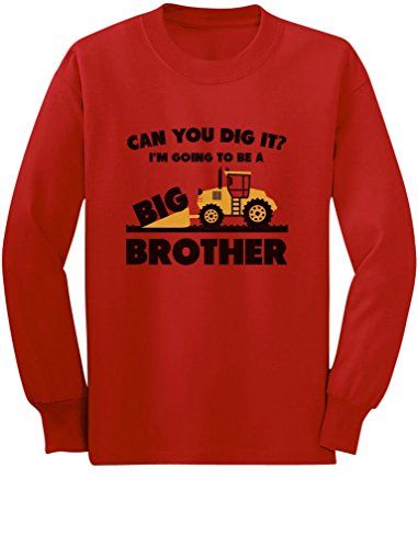 Going to Big A Brother Tractor Loving Boys Gift Toddler/Kids Long Sleeve T-Shirt 2T Red