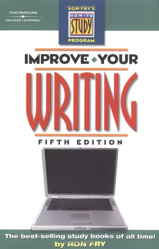 Improve Your Writing Ron Frys How To Study Program