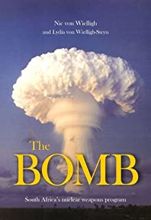 The Bomb: South Africa's Nuclear Weapons Programme
