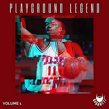Playground Legend, Vol. 1