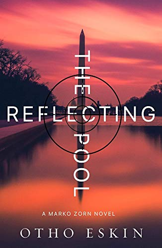 The Reflecting Pool (Marko Zorn, Band 1)