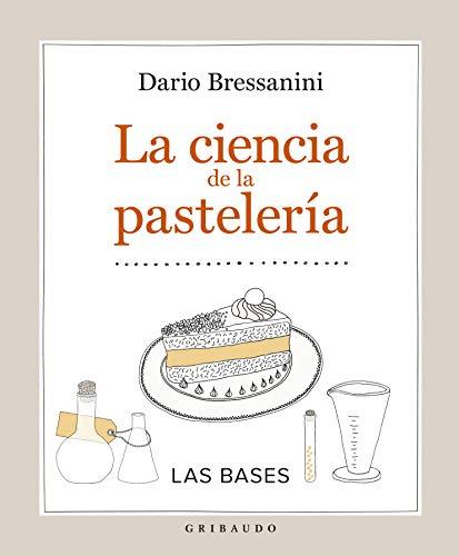 La ciencia de la pasteleria (Vida Gribaudo)