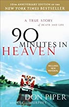 BY Piper, Don ( Author ) [{ 90 Minutes in Heaven: A True Story of Death & Life 10th Anniversary (Anniversary) By Piper, Do...
