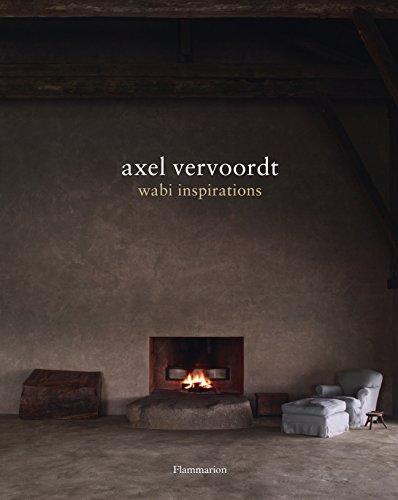 Axel Vervoordt: Wabi Inspirations (BEAUX LIVRES - LANGUE ANGLAISE)
