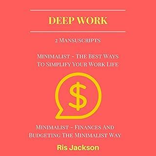 Deep Work: 2 Manuscripts audiobook cover art