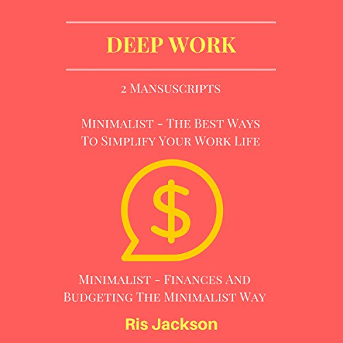 Deep Work: 2 Manuscripts audiobook cover art