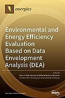 Environmental and Energy Efficiency Evaluation Based on Data Envelopment Analysis (DEA)