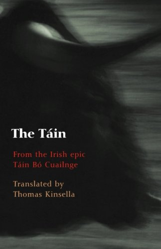 The Tain: Translated from the Irish Epic Tain Bo Cuailnge