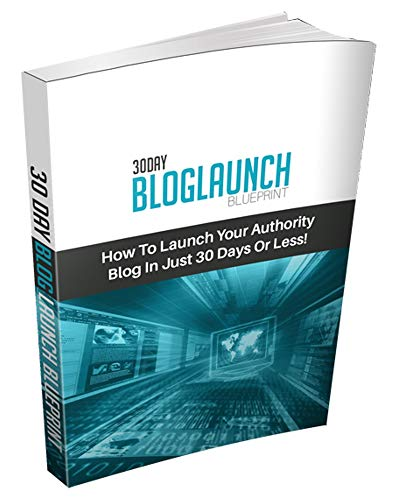 30 Day Blog Launch Blueprint (English Edition)