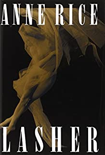 Lasher (Lives of the Mayfair Witches) by Anne Rice (1993-09-12)