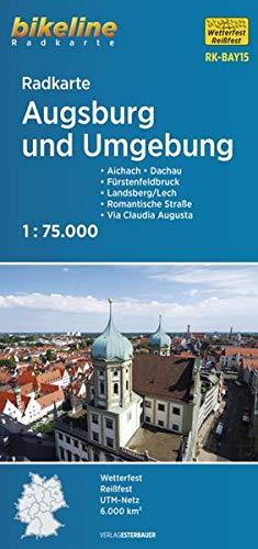 Radkarte Augsburg und Umgebung (RK-BAY15): Aichach – Dachau – Friedberg – Fürstenfeldbruck – Landsberg am Lech, 1:75.000, wetterfest/reißfest, ... GPS-tauglich mit UTM-Netz (Bikeline Radkarte)