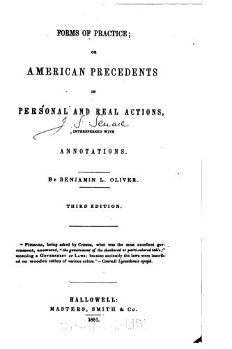 Forms of Practice, Or, American Precedents in Personal and Real Actions, Interspersed With Annotations