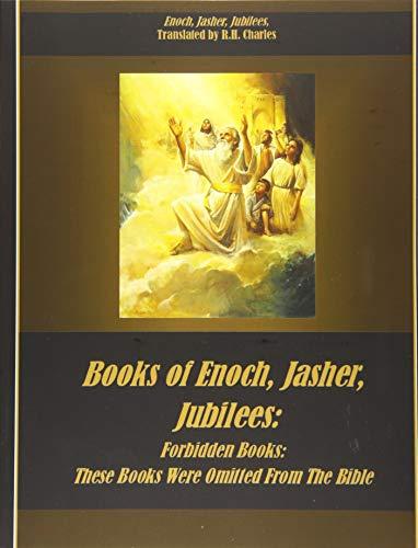 Livros de Enoch, Jasher, Jubilees: Livros Proibidos: Estes livros foram omitidos da Bíblia